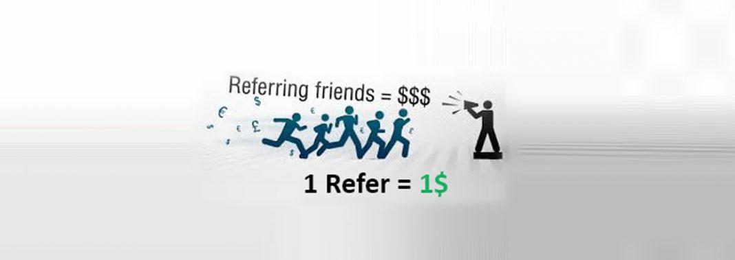 I Referral 1 dollar