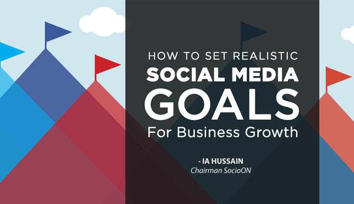 Set Realistic Social Media Goals