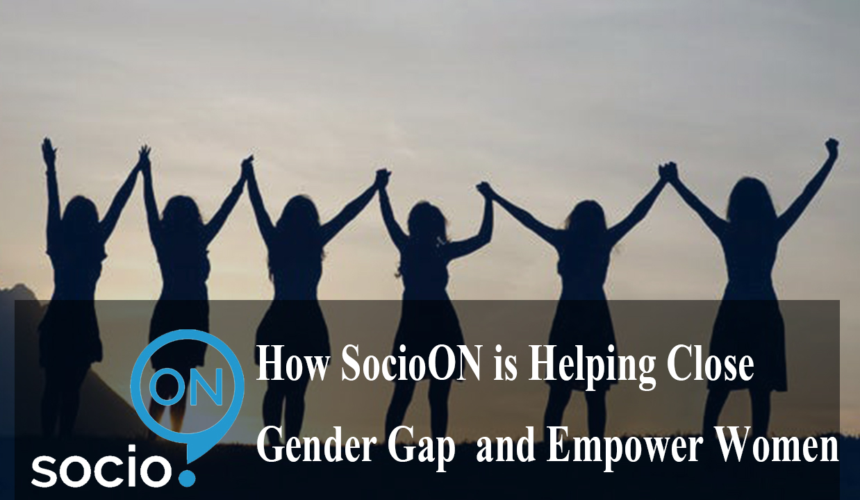 How SocioON is Helping Close Gender Gap and Empower Women