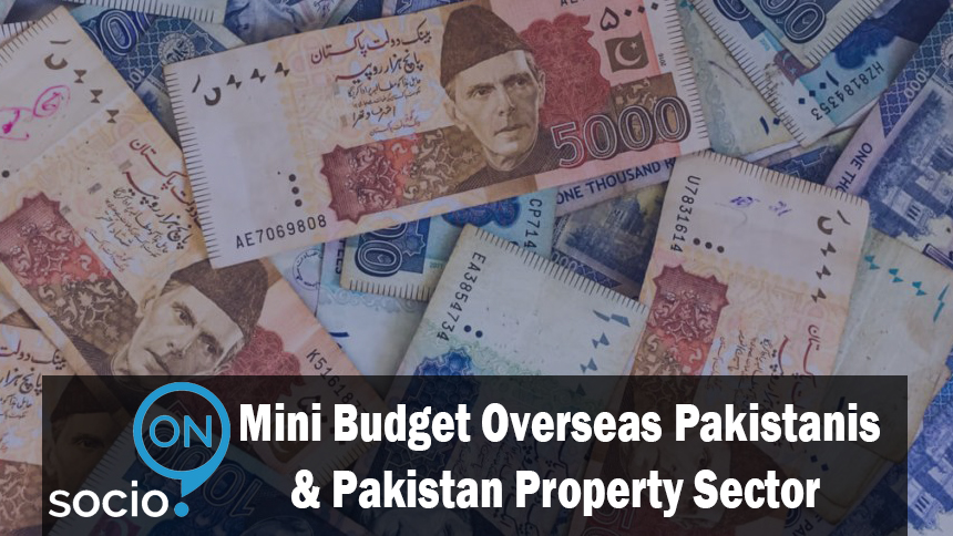 Mini Budget Overseas Pakistanis & Pakistan Property Sector