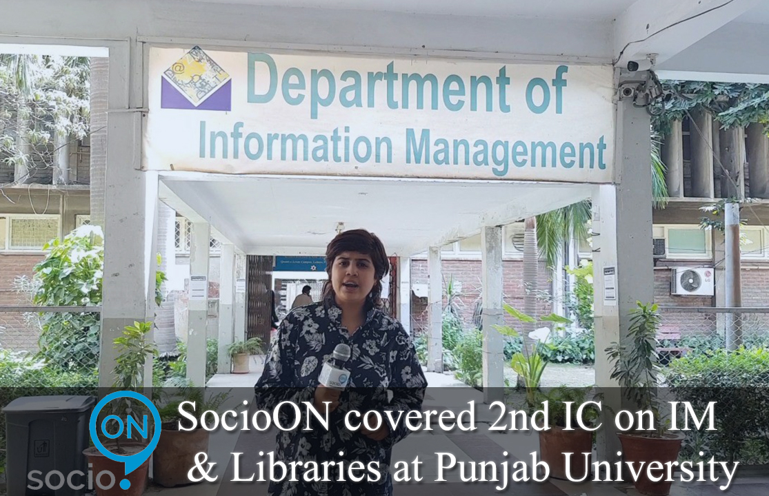 SocioON covered 2nd International Conference on Information Management & Libraries at Punjab University